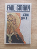 EMIL CIORAN-LACRIMI SI SFINTI-R3A