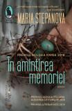 In amintirea memoriei | Maria Stepanova