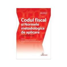 Codul fiscal si normele metodologice de aplicare ( actualizate la 15 iunie 2017 )