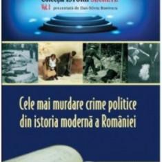 Cele mai murdare crime politice din istoria modernă a României