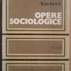 Opere Sociologice Vol.iii - Petre Andrei ,273539