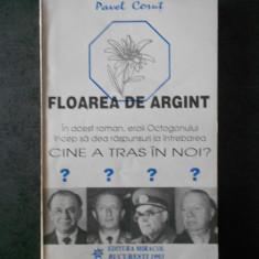 PAVEL CORUT - FLOREA DE ARGINT
