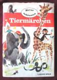 Cumpara ieftin MEINE SCHONSTEN TIERMARCHEN, Walter Merzig, Carte pt. copii, in limba germana