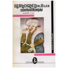 Mahomed al II-lea - cuceritorul Bizantului
