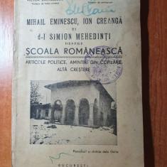 mihai eminescu,ion creanga si simion mehedinti despre scoala romaneasca 1941