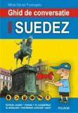 Cumpara ieftin Ghid de conversatie roman-suedez (editia a III-a)/Mihai Daniel Frumuselu