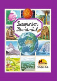 Descoperim Pamantul (editie cartonata), Aramis