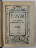 ISTORIA ARTELOR SCRISA SI ILUSTRATA de HENDRIK WILLEM VAN LOON , TRADUCERE de ION TOTOIU 1944