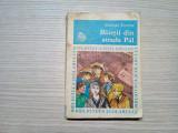 BAIETII DIN STRADA PAL -  Molnar Ferenc - Biblioteca Scolarului, 1973, 261 p.