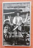 O scurta isorie a secuilor. Editura Curtea Veche, 2020 - Gusztav-Mihaly Hermann