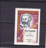 ROMANIA 1967 LP 661-100 ANI APARITIA LUCRARII CAPITALUL  KARL MARX  MNH, Nestampilat