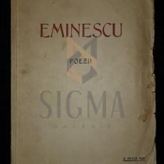 EMINESCU MIHAI - POEZII (Editie Omagiala a Municipiului Bucuresti), 1939, Bucuresti