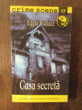 CASA SECRETA- EDGAR WALLACE