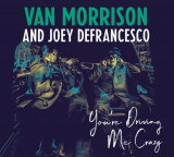 Van Morrison Joey DeFrancesco Youre Driving Me Crazy (cd)