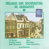 CD Pop: Melodii din Bucurestiul de odinioara - Vol.3 (2001,original Electrecord)