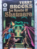 LA SPADA DI SHANNARA-TERRY BROOKS