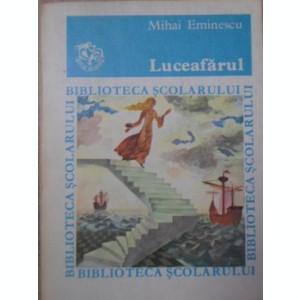 LUCEAFARUL - MIHAI EMINESCU