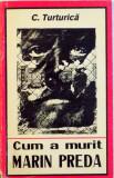 CUM A MURIT MARIN PREDA de C. TURTURICA