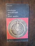REVOLUTIA INDUSTRIALA IN EVUL MEDIU-JEAN GIMPEL