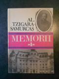 AL. TZIGARA SAMURCAS - MEMORII volumul 1 (1872-1910)