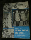 Secunde tragice, zile eroice 4 martie 1977 Aristide Buhoiu (coord.)