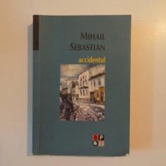ACCIDENTUL de MIHAIL SEBASTIAN , 2007