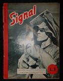 """REVISTA DE PROPAGANDA HITLERISTA """"SIGNAL"""", NUMARUL 7 DIN APRILIE 1942 - SIGNAL, REVISTA DE PROPAGANDA HITLERISTA, NUMARUL 7 DIN APRILIE 1942"""