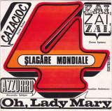 Vinyl 4 Șlagăre Mondiale: Cazacioc / Azzuro / Zai, Zai, Zai / Oh, Lady Mary