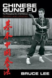 Chinese Gung Fu: The Philosophical Art of Self Defense, Paperback/Bruce Lee
