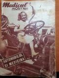 Revista medicul nostru 15 iunie 1939-automobilul si medicina,viata sexuala