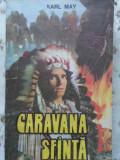 CARAVANA SFANTA-KARL MAY