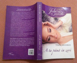 A ta pana in zori. Editura Litera, 2014 - Teresa Medeiros