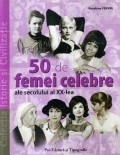 50 de femei celebre ale secolului al XX-lea foto