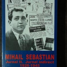 MIHAIL SEBASTIAN JUNRAL II JURNAL INDIRECT 1926-1945