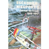 Escadrila Nieuport 3. Jurnal de front 1916-1917