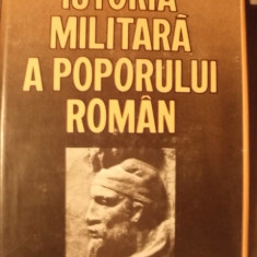 I. Barnea - Istoria militară a poporului român ( vol. I )