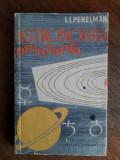 Astronomia amuzanta - I. I. Perelman / R4P1S, Alta editura