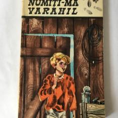 CORNELIU BUZINSCHI - NUMITI-MA VARAHIL, Editura Tineretului, 1969