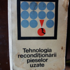 tehnologia reconditionarii pieselor uzate  mitroi , zamfir si altii