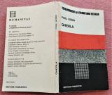 Gherla. Editura Humanitas, 1990 - Paul Goma