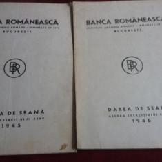 BANCA ROMANEASCA - DAREA DE SEAMA 1945 1946 2 CARTI