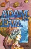 Adam si Eva (Ed. Univers)