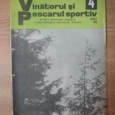 REVISTA &quot,VANATORUL SI PESCARUL SPORTIV&quot, , NR. 4 APRILIE 1976