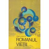 Romanul vietii - Cibernetica si Universul, vol 2