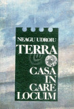 Terra. Casa in care locuim
