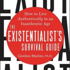 Kierkegaard on the Couch: What Existentialism Can Teach Us in an Uncertain Age