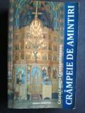 Gratia Lungu Constantineanu - Crampeie De Amintiri (despre Bucovina)