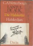 Lantul de Aur / Die Halskette / Halskedjan