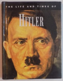 THE LIFE & TIMES OF ADOLF HITLER by IAN SCHOTT , 1994