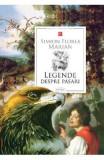 Legende despre pasari - Simion Florea Marian